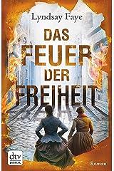 Das Feuer der Freiheit: Roman (Timothy Wilde 3) (German Edition) Kindle Edition