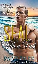 SEAL with a Past (SEALs of Coronado Book 5)