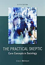 GENERAL COMBO PRACTICAL SKEPTIC CORE CONCEPTS SOCIOLOGY PRACTICAL SKEPTIC RDGS SOC