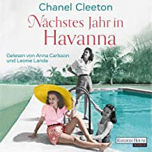 Nächstes Jahr in Havanna: Die Kuba-Saga 1