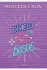 Dímelo con besos (Dímelo 3) (Spanish Edition) Format Kindle