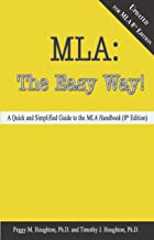 MLA: The Easy Way! Updated for the 8th Edition