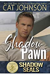 Shadow Pawn (Shadow SEALs) Kindle Edition