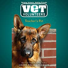 Teacher's Pet: Vet Volunteers, Book 7