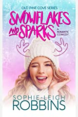 Snowflakes and Sparks: A Feel-Good Christmas Romantic Comedy (Old Pine Cove Book 1) Kindle Edition