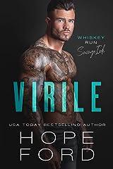 Virile (Whiskey Run: Savage Ink Book 1) Kindle Edition