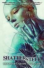 Shattersteel (Her Pitiless Command Book 3)
