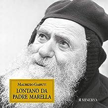 Lontano da Padre Marella
