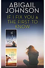 If I Fix You & The First to Know: An Anthology Kindle Edition