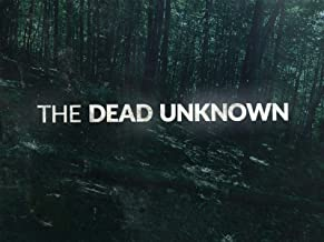 The Dead Unknown