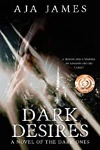 Dark Desires: A Novel of the Dark Ones (#2) (Pure/ Dark Ones Book 3)