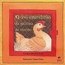 O Ovo Amarelinho da Galinha do Vizinho (Em Portuguese do Brasil)