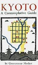 Best kyoto a contemplative guide Reviews