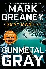 Gunmetal Gray (Gray Man Book 6) Kindle Edition