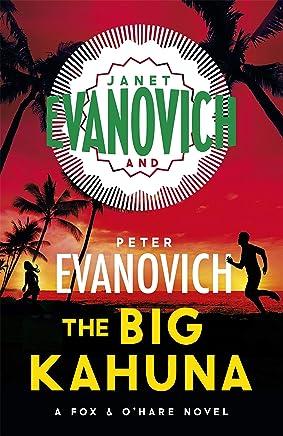 The Big Kahuna (Fox & O'Hare Book 6)