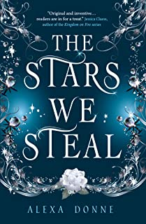 The Stars We Steal (English Edition)