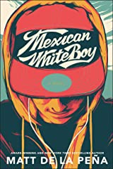 Mexican WhiteBoy Kindle Edition