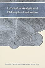 Conceptual Analysis and Philosophical Naturalism (A Bradford Book)