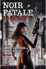 Noir Fatale Kindle Edition