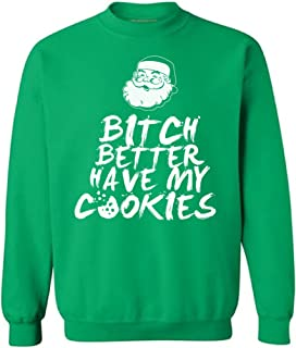 Awkward Styles Unisex Bitch Better Have My Cookies Sweatshirt Funny Santa Claus Ugly Christmas Sweater
