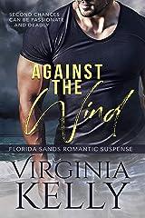 Against the Wind (Florida Sands Romantic Suspense Book 1) Kindle Edition