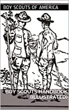 Boy Scouts Handbook (Illustrated): Over 350 Illustrations