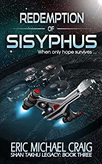 Redemption of Sisyphus: Shan Takhu Legacy: Book Three