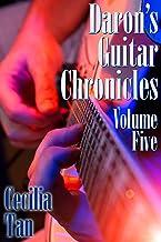 Daron's Guitar Chronicles: Volume Five