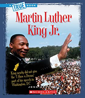 Martin Luther King Jr. (a True Book: Biographies)