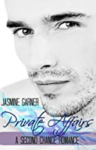 Private Affairs: A Second Chance Romance