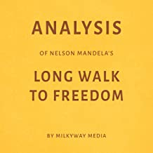 Analysis of Nelson Mandela's Long Walk to Freedom by Milkyway Media