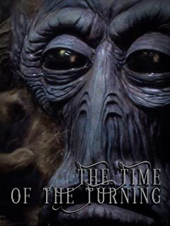 The Time of the Turning