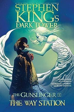 Stephen King's the Dark Tower the Gunslinger 4: The Way Station