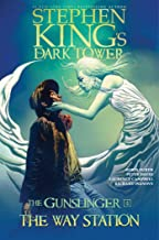 The Way Station (4) (Stephen King's The Dark Tower: The Gunslinger)