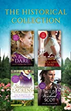 The Historical Collection: The Wallflower Wager / Dare To Love A Duke / The Pursuits Of Lord Kit Cavanaugh / Wild Wicked Scot