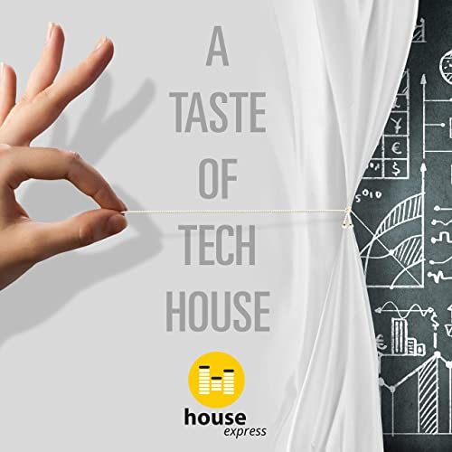 A Taste of Tech House