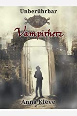 Vampirherz (Unberührbar 1) Kindle Ausgabe