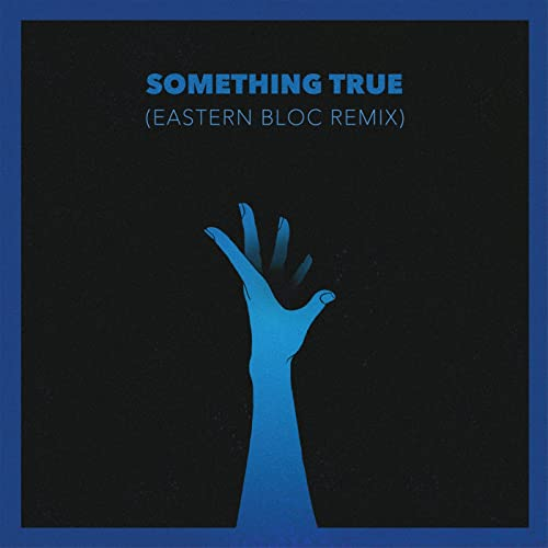 Something True (Eastern Bloc Remix) by Jon Lemmon on Amazon ...