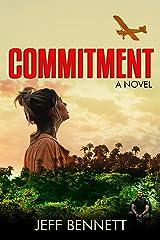 Commitment: A Novel Kindle Edition