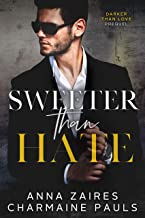 Sweeter Than Hate: A Darker Than Love Prequel (English Edition)