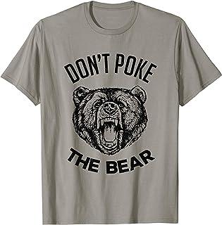 Mens Don`t Poke The Bear Funny Bear Spirit Animal Lover Gift T-Shirt