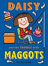Daisy and the Trouble with Maggots (6) (Daisy series)