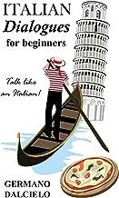 Italian Dialogues For Beginners (Italian Conversation) (Italian Edition)