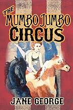 The Mumbo Jumbo Circus