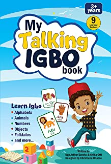 TribalSquare My Talking Igbo Sound Book for Children. Igbo Learning Book with Sound - Features Alphabets, Numbers, Animals, Body Parts and Folktale Stories. Gift for Girls and Boys: 3:6 Year Old