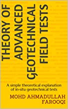 Theory of Advanced Geotechnical Field Tests: A simple theoretical explanation of in-situ geotechnical tests