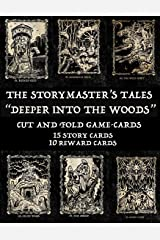 """The Storymaster's Tales """"Deeper into the Woods"""": Cut and Fold Game-cards Paperback"""