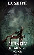 INFINITY: Legend,Love,Honor (Book 1)