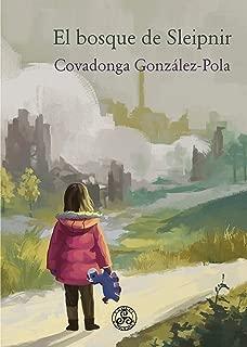 El bosque de Sleipnir (Spanish Edition)