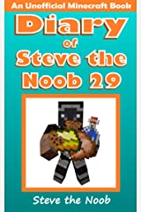Diary of Steve the Noob 29 (An Unofficial Minecraft Book) (Diary of Steve the Noob Collection) Kindle Edition